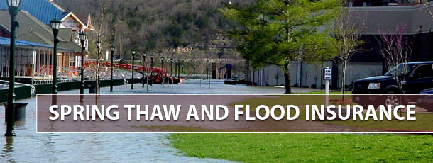 Spring Thaw and Flood Insurance
