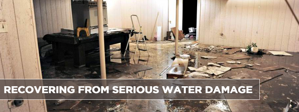 Recovering from Serious Water Damage