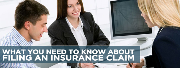 What You Need to Know About Filing an Insurance Claim