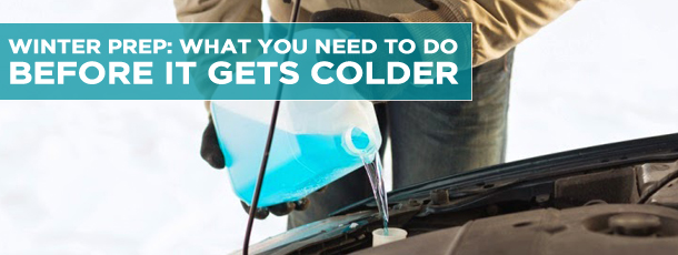 Winter Prep: What You Need to Do Before it Gets Colder