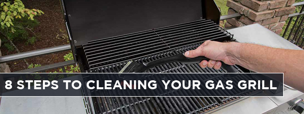 8 Steps to Cleaning your Gas Grill