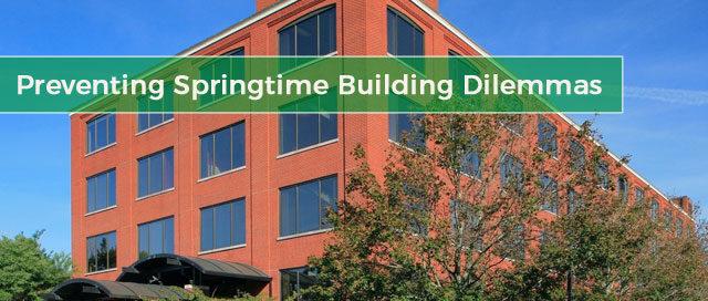 Preventing-Springtime-Building-Dilemmas