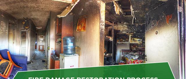 Fire Damage Restoration Process