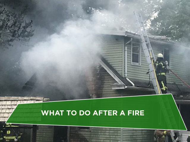What To Do After A Fire