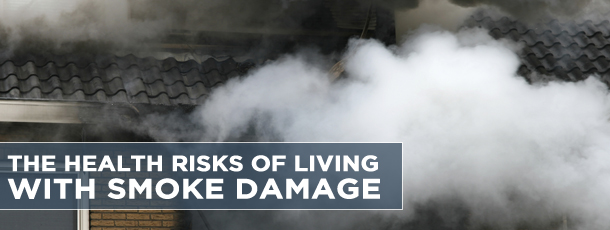 The Health Risks of Living With Smoke Damage
