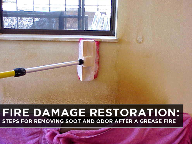 Fire-Damage-Restoration-Steps-for-Removing-Soot-and-Odor-after-a-Grease-Fire-2-2