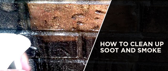 How to Clean Up Soot and Smoke