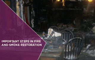 Important Steps in Fire and Smoke Restoration