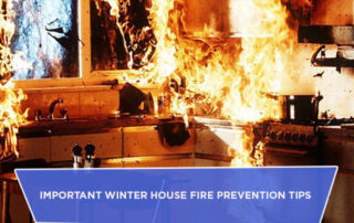 Important Winter House Fire Prevention Tips