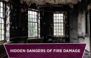 Hidden Dangers of Fire Damage