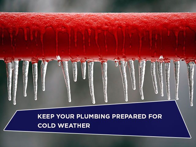 Keep Your Plumbing Prepared for Cold Weather