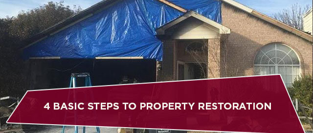 4 Basic Steps to Property Restoration