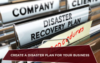 Create a Disaster Plan For Your Business