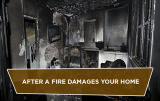 After a Fire Damages Your Home