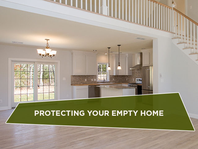Protecting Your Empty Home
