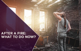 After a Fire: What to Do Now?