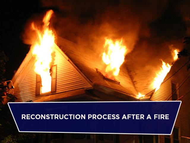 Reconstruction Process After a Fire