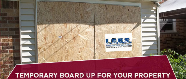 Temporary Board Up For Your Property