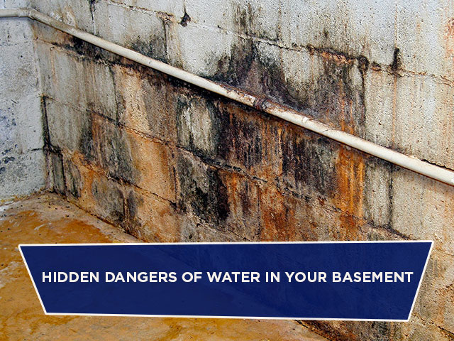 Hidden Dangers of Water in Your Basement