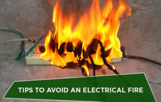Tips to Avoid an Electrical Fire