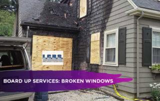 Board Up Services: Broken Windows