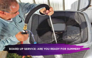 Board Up Service: Are you Ready for Summer?