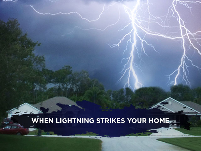 When Lightning Strikes your Home