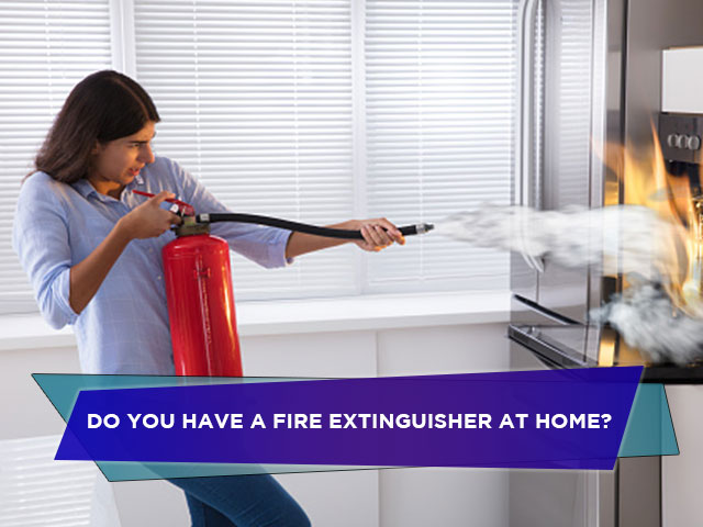 Do You Have a Fire Extinguisher at Home?