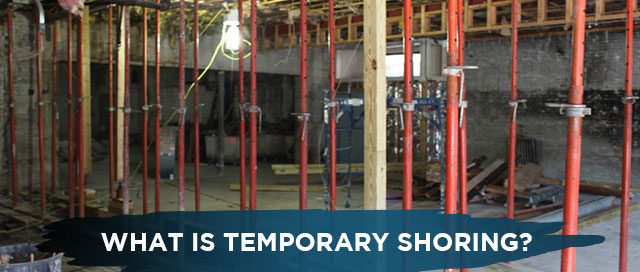 What is Temporary Shoring?