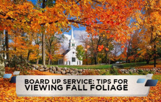 Board Up Service: Tips for Viewing Fall Foliage