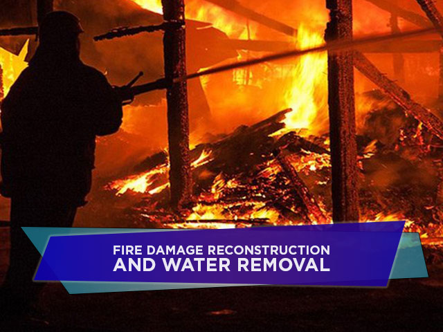 Fire-Damage-Reconstruction-and-Water-Removal.