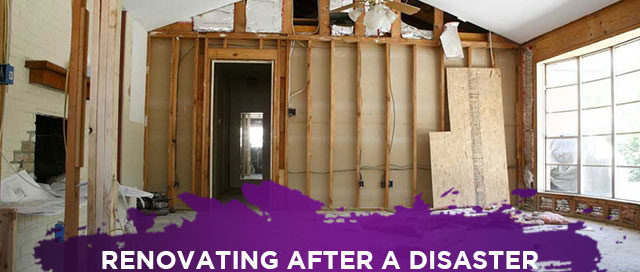 Renovating After a Disaster