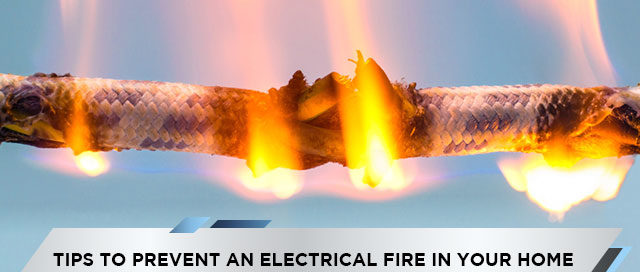 Tips-to-Prevent-an-Electrical-Fire-in-Your-Home