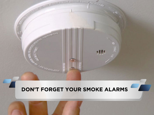 Don't Forget Your Smoke Alarms