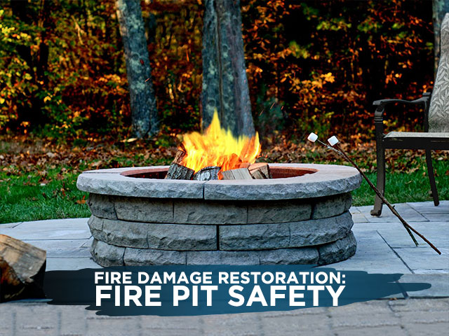 Fire Damage Restoration: Fire Pit Safety