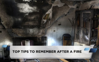 Top Tips to Remember After a Fire