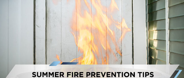 Summer Fire Prevention Tips
